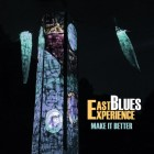 "East-Blues-Experience ""Make It Better"""